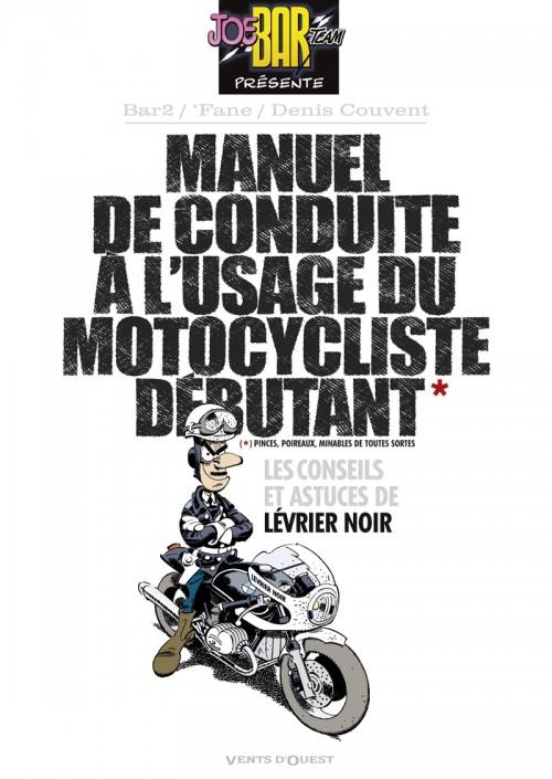 Couverture de Joe Bar Team -HS7- Manuel de conduite à l'usage du motocycliste débutant