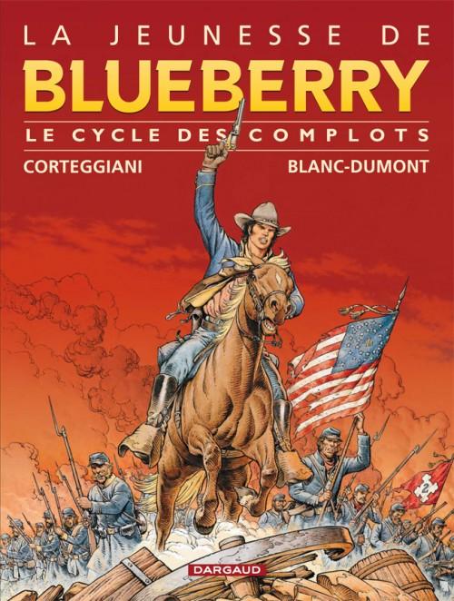 Couverture de Blueberry (La Jeunesse de) -INT1- Le cycle des complots