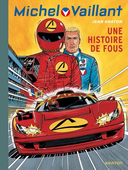 Couverture de Michel Vaillant (Dupuis) -55- Une histoire de fous