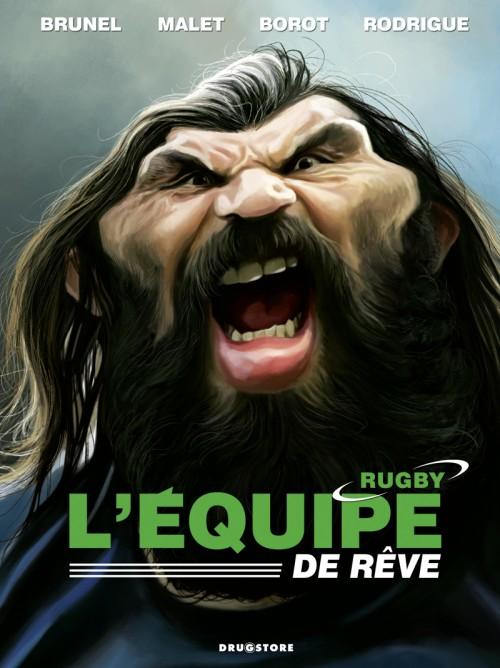 Couverture de L'Équipe de rêve / Légendes -1- L'Équipe de rêve - Rugby