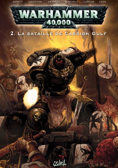 Couverture de Warhammer 40,000 (1re série - 2008) -2- La Bataille de Carrion Gulf