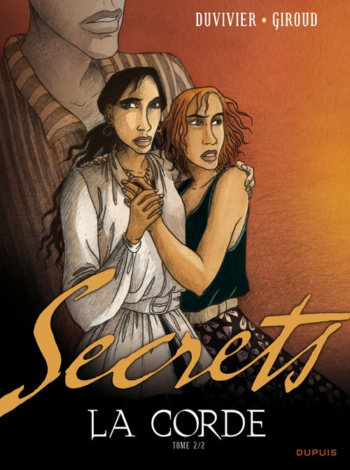 Secrets - La corde - les 2 tomes