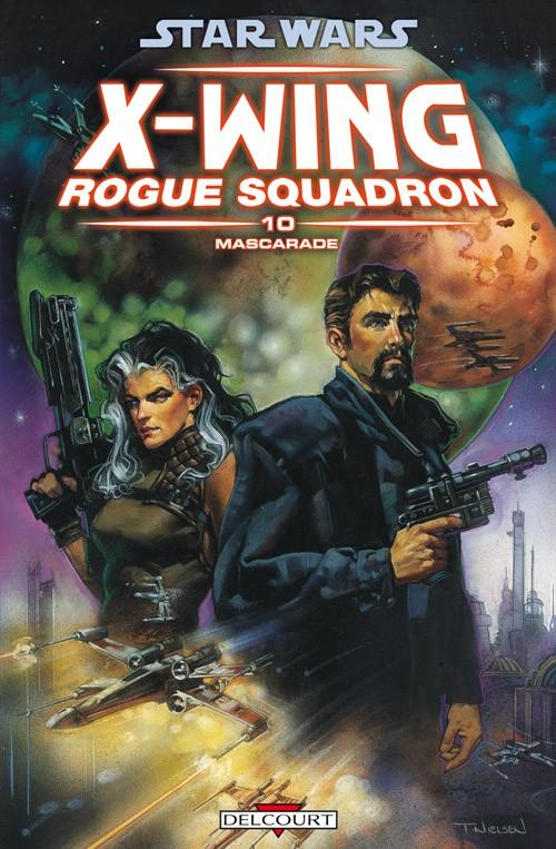 Couverture de Star Wars - X-Wing Rogue Squadron (Delcourt) -10- Mascarade