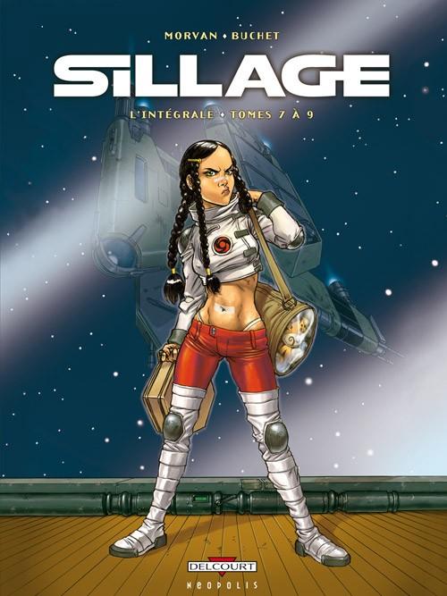 Couverture de Sillage -INT3- L'Intégrale - Tomes 7 à 9