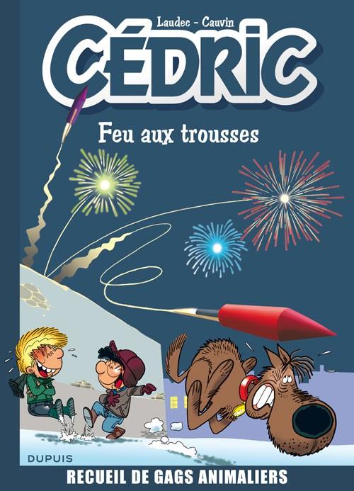 Couverture de Cédric -Compil4- Feu aux trousses - Recueil de gags animaliers