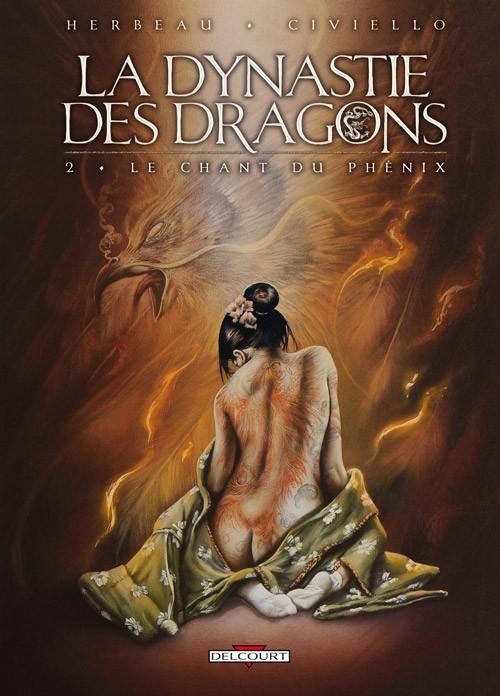 Couverture de La dynastie des dragons -2- Le Chant du Phénix