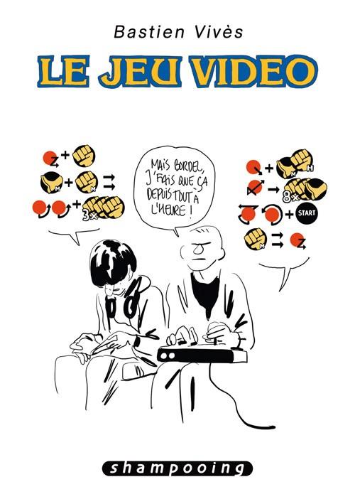 Couverture de Bastien Vivès -1- Le Jeu vidéo