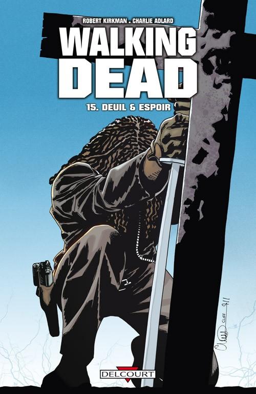 Couverture de Walking Dead -15- Deuil & Espoir