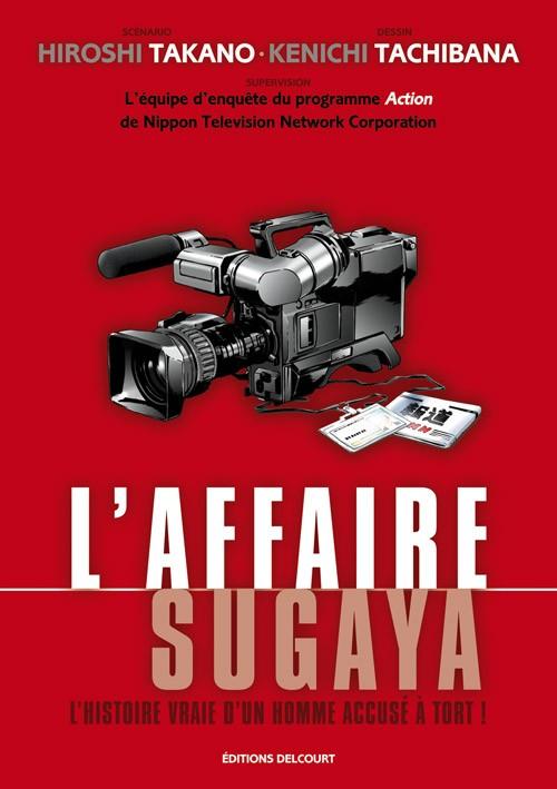 Couverture de L'affaire Sugaya - L'Histoire vraie d'un homme accusé à tort