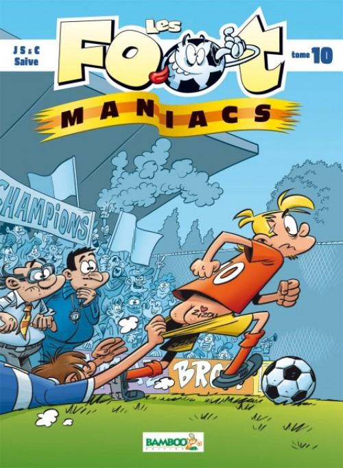 Couverture de Les foot-maniacs -10- Tome 10