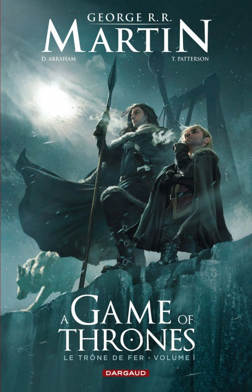 Couverture de A Game of Thrones -1- Le Trône de fer - Volume I