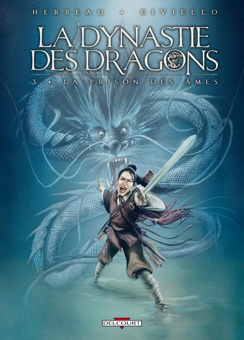 Couverture de La dynastie des dragons -3- La Prison des âmes