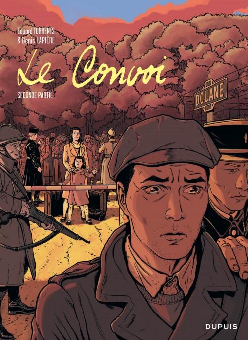 Couverture de Le convoi (Lapière/Torrents) -2- Seconde partie