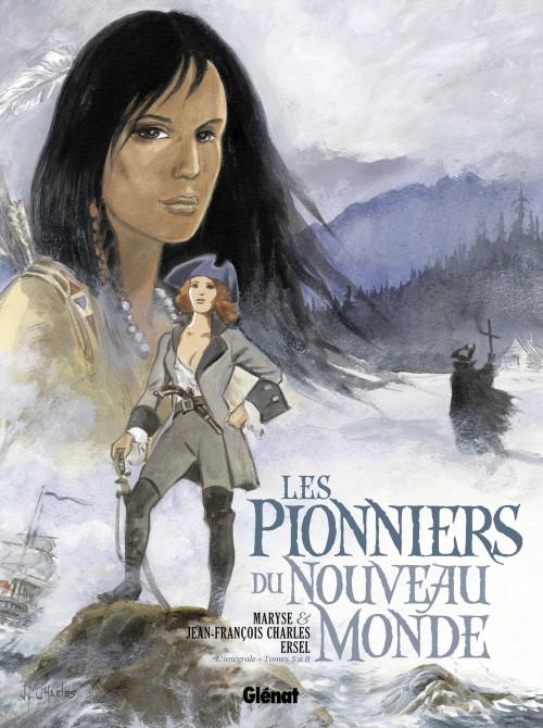 Couverture de Les pionniers du Nouveau Monde -INT2- L'intégrale - Tomes 5 à 8