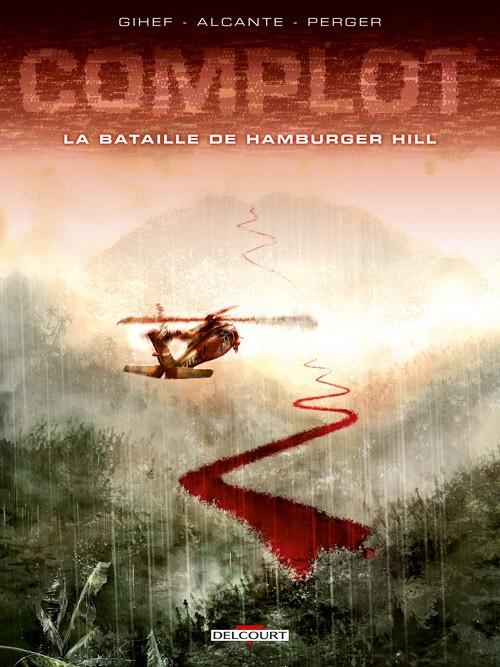 Couverture de Complot -3- La Bataille de Hamburger Hill