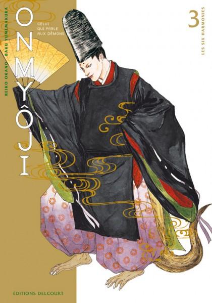 Couverture de Onmyôji - celui qui parle aux démons -3- Les Six Harmonies