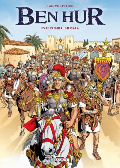 Couverture de Ben Hur (Mitton) -1- Livre premier : Messala