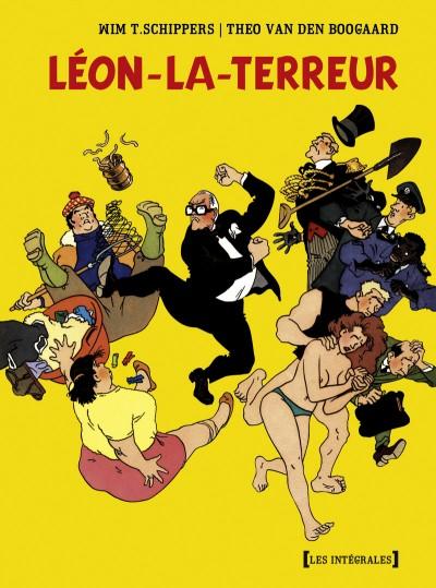 Couverture de Léon-la-terreur (Léon Van Oukel) -INT- Intégrale