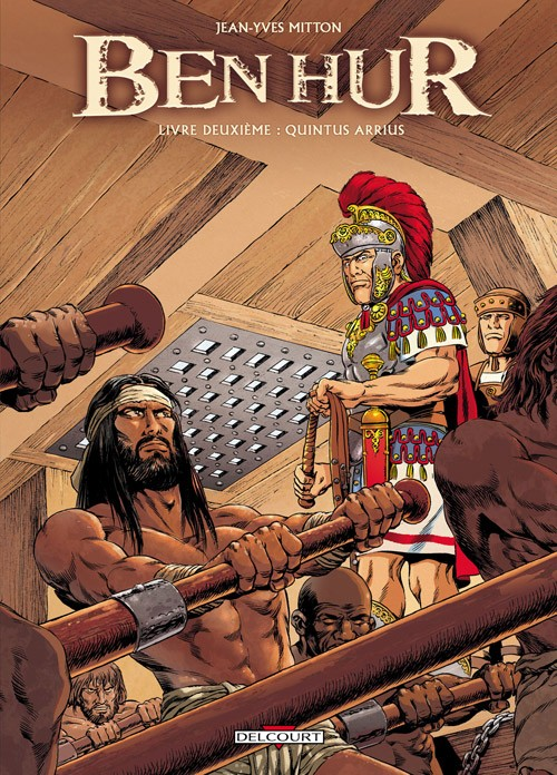 Couverture de Ben Hur (Mitton) -2- Livre deuxième : Quintus Arrius