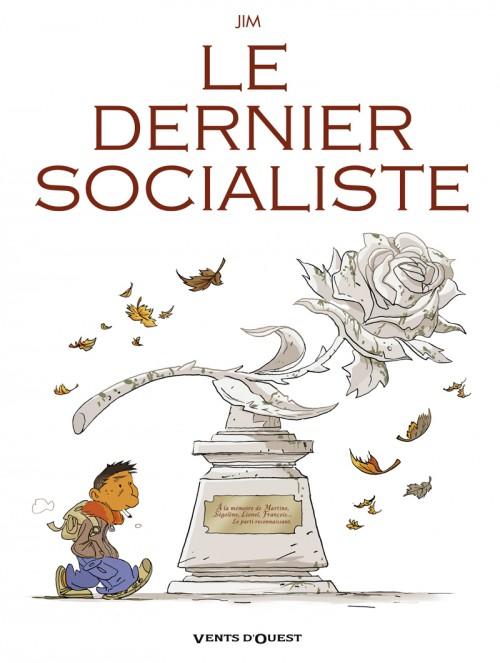 Couverture de Le dernier Socialiste - Le Dernier Socialiste