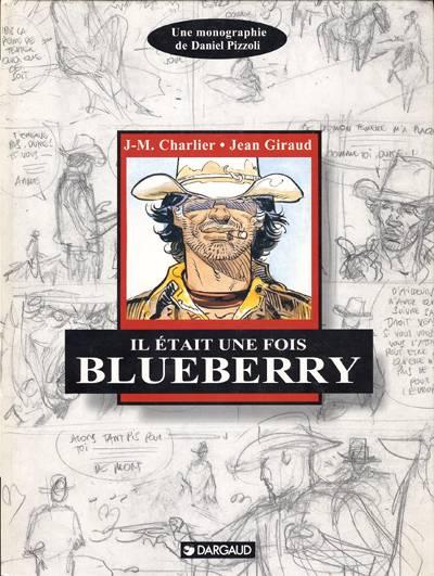 Blueberry - Hors série : Il était une fois Blueberry