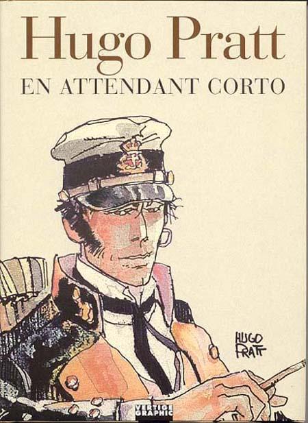 Couverture de (AUT) Pratt, Hugo -10- En attendant Corto