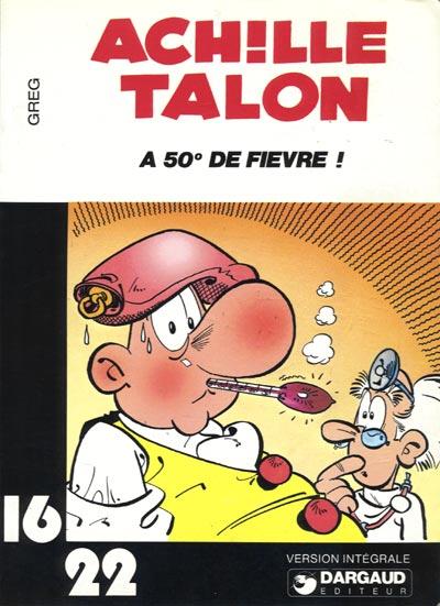 Couverture de Achille Talon (16/22) -321- Achille Talon a 50° de fièvre !