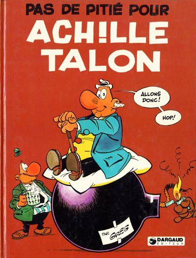 Couverture de Achille Talon -13- Pas de pitié pour Achille Talon