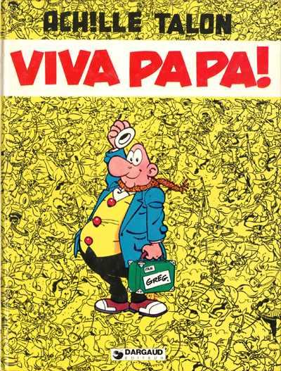 Couverture de Achille Talon -20- Viva Papa!