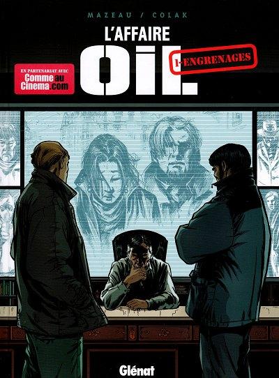 Couverture de L'affaire Oil -1- Engrenages