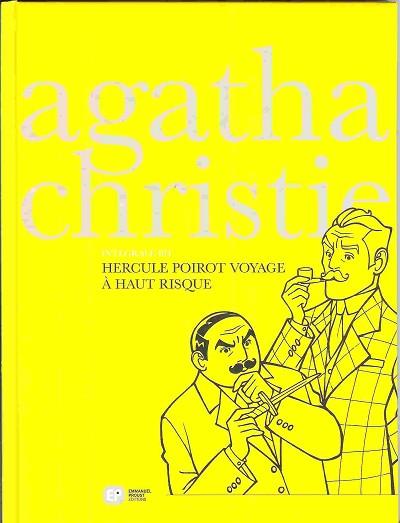 Couverture de Agatha Christie - Intégrale BD -2- Hercule Poirot voyage à haut risque