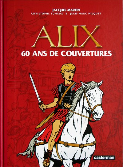 Couverture de Alix (Fac-Similé) -HS- Alix - 60 ans de couvertures