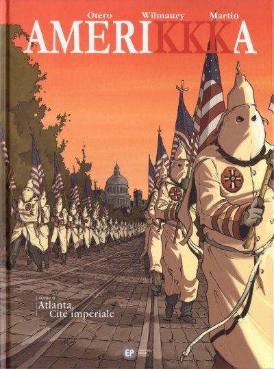 Couverture de Amerikkka -6- Atlanta, Cité impériale