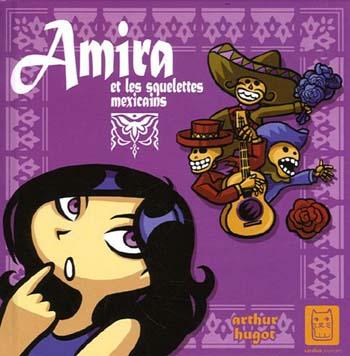 Couverture de Amira et les squelettes mexicains