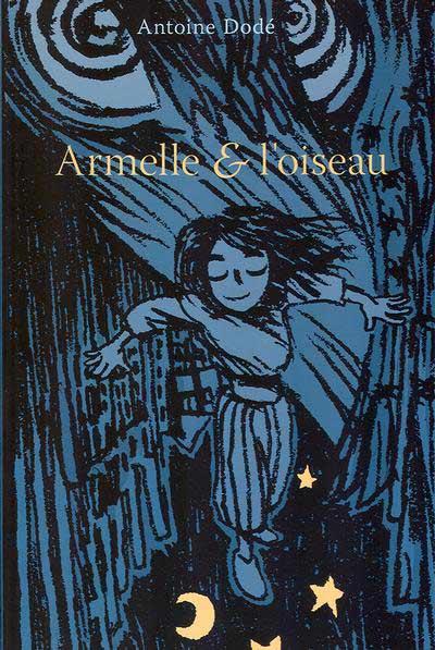 Couverture de Armelle -1- Armelle & l'oiseau