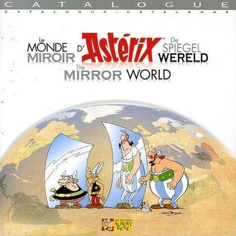 Couverture de Astérix (Autres) -Cat2005- Le Monde miroir d'Astérix