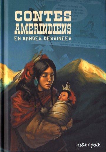 Couverture de Contes du monde en bandes dessinées - Contes amérindiens en bandes dessinées