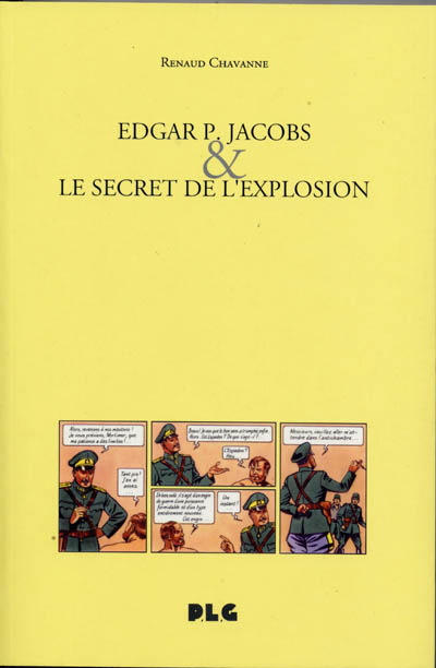 Couverture de (AUT) Jacobs, Edgar P. -17- Edgar P. Jacobs & le Secret de l'explosion