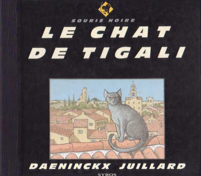Couverture de (AUT) Juillard -25- Le Chat de Tigali
