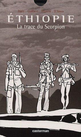 Couverture de (AUT) Pratt, Hugo -12- Ethiopie, La trace du Scorpion