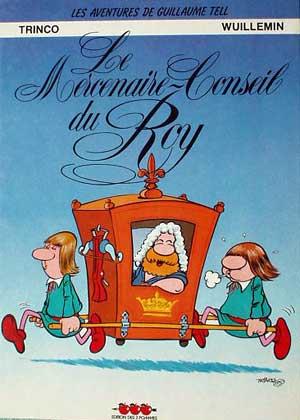 Couverture de Guillaume Tell (Les aventures de) -2- Le Mercenaire Conseil du Roy