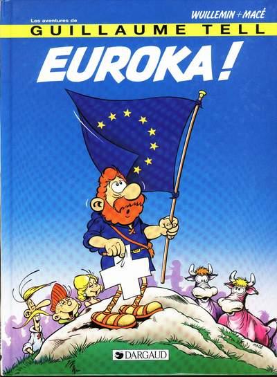Couverture de Guillaume Tell (Les aventures de) -8- Euroka !