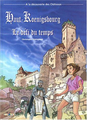 Couverture de Les aventures d'Aline -2- Haut-Koenigsbourg - Le défi du temps