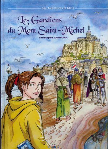 Couverture de Les aventures d'Aline -3- Les Gardiens du Mont Saint-Michel