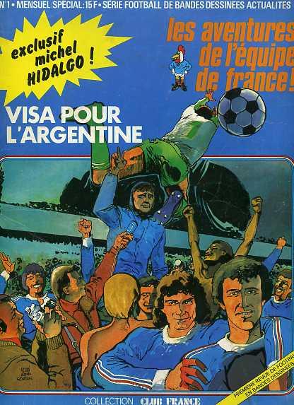 Couverture de Les aventures de l'équipe de France! -1- Visa pour l'Argentine
