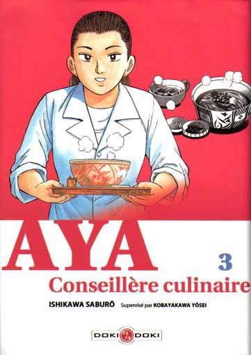 Couverture de Aya conseillère culinaire -3- Tome 3
