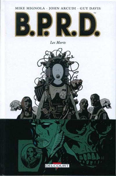 Couverture de B.P.R.D. -4- Les Morts