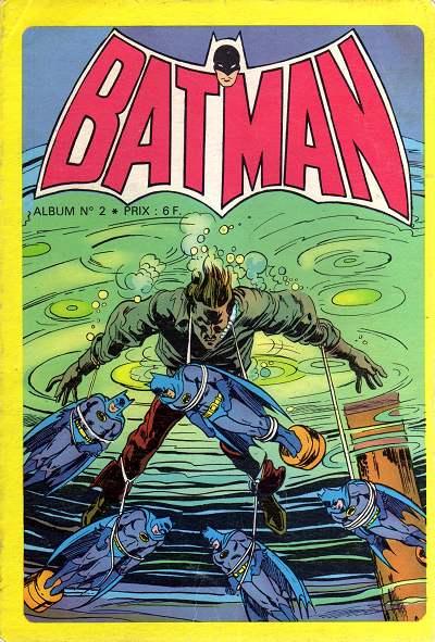 Couverture de Batman Géant (Sagédition - 1re série) -Rec02- Album N°2 (du n°4 au n°6)
