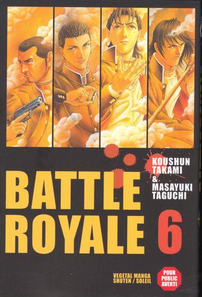 Couverture de Battle Royale -6- Un ami pour la vie