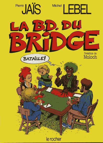 Couverture de La b.D. du bridge - La B.D. du bridge